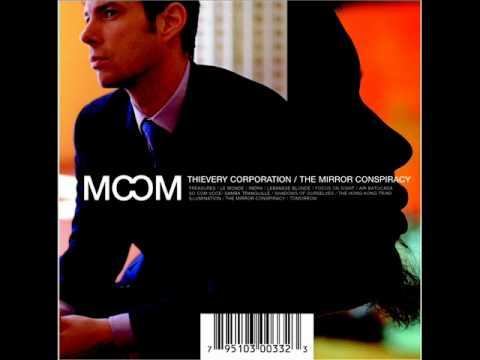 Thievery Corporation – Lebanese Blonde (1998)