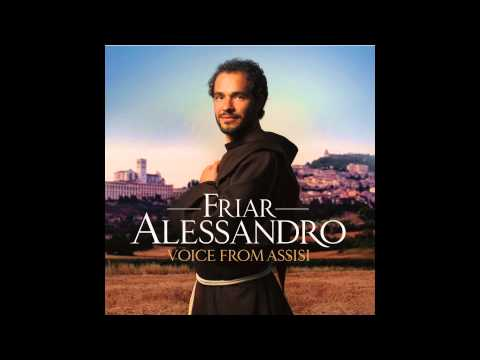 Friar Alessandro – Make Me A Channel Of Your Peace (2012)
