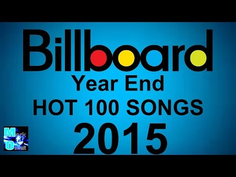 Billboard Hot 100: Top 100 Best Songs Of 2015 (Year End Chart)