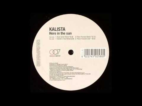 Kalista – Here In The Sun (Piece Process Remix) (2004)