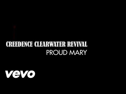 Creedence Clearwater Revival – Proud Mary (1969)