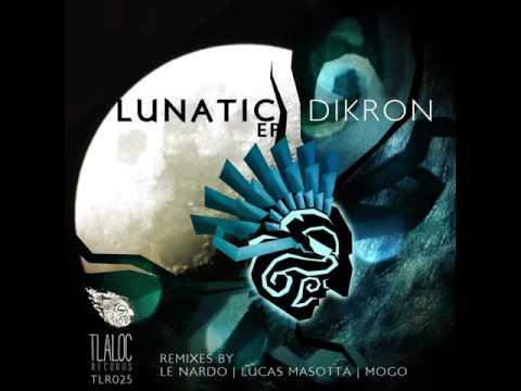 dikroN – Lunatic (Lucas Masotta Remix) (2016)