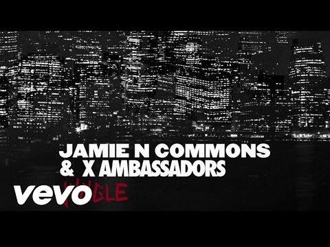 X Ambassadors & Jamie N Commons – Jungle (2014)