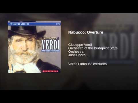 Budapest State Orchestra – Nabucco: Overture (Giuseppe Verdi) (1842)