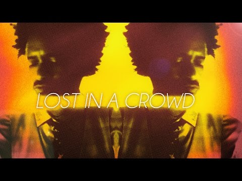 Fantastic Negrito – Lost In A Crowd (2015)