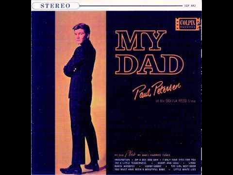Paul Petersen – My Dad (1962)