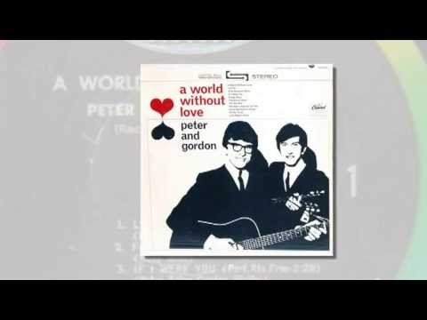 Peter & Gordon – A World Without Love (1964)