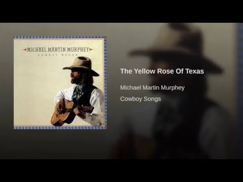 Michael Martin Murphey – The Yellow Rose Of Texas (1990)