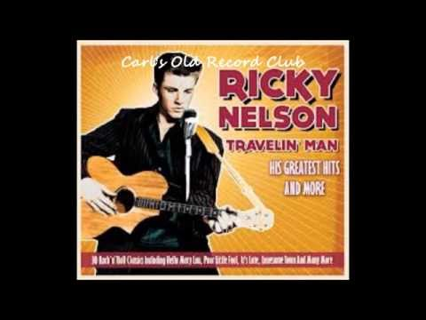 Ricky Nelson – Traveling Man (1961)