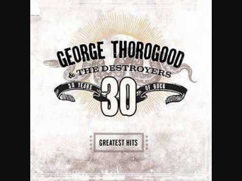 George Thorogood – Who Do You Love (1978)