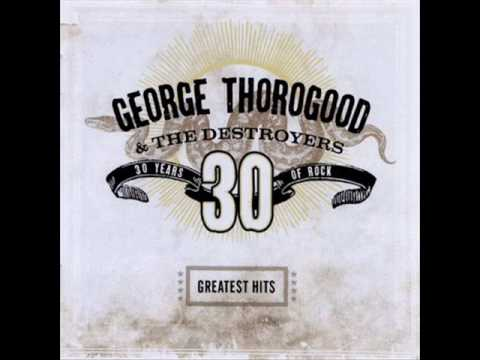 George Thorogood – Bad To The Bone (1982)
