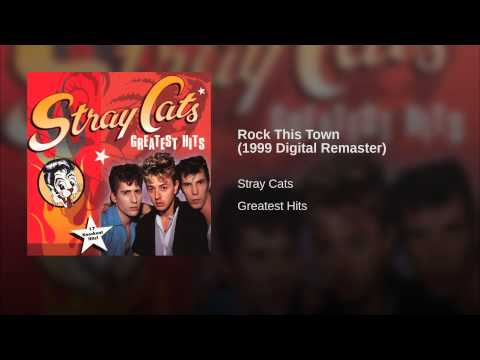 Stray Cats – Rock This Town (1982)