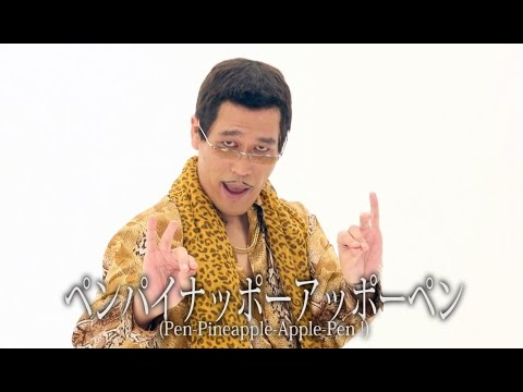 Pikotaro – PPAP (Pen-Pineapple-Apple-Pen) (Official Long Version) (2016)