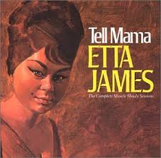 Etta James – Tell Mama (1967)