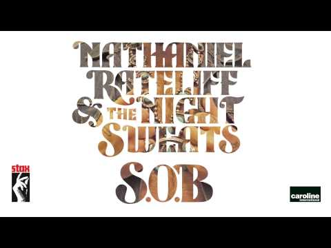 Nathaniel Rateliff & The Night Sweats – S.O.B. (2015)
