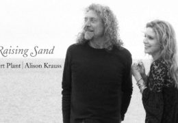 Robert Plant & Alison Krauss – Rich Woman (2007)