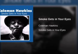 Coleman Hawkins – Smoke Gets In Your Eyes (1962)