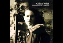 Gillian Welch & Willie Nelson – I'm Not Afraid To Die (1998)
