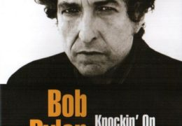 Bob Dylan – Knockin' On Heaven's Door (1973)