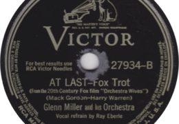 Glenn Miller ft. Ray Eberle – At Last (1942)