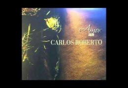 Carlos Roberto – Unforgettable (2012)
