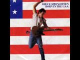 Bruce Springsteen – Born In The U.S.A. (1984)