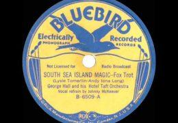 George Hall – South Sea Island Magic (1936)