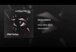 Steve Miller Band – Abracadabra (1982)