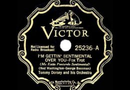 Tommy Dorsey – I'm Getting Sentimental Over You (1935)