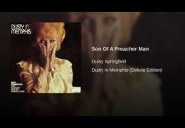 Dusty Springfield – Son Of A Preacher Man (1968)