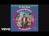 The Isley Brothers – It's Your Thing (1969)