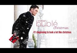 Michael Bublé – It's Beginning To Look A Lot Like Christmas (2011)