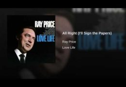 Ray Price – All Right (I'll Sign The Papers) (1964)
