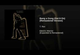 T. Rex – Bang A Gong (Get It On) (1971)