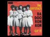 The Crystals – Da Doo Ron Ron (1963)
