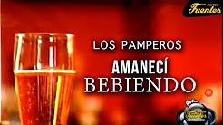 Los Pamperos – Amanecí Bebiendo (1966)